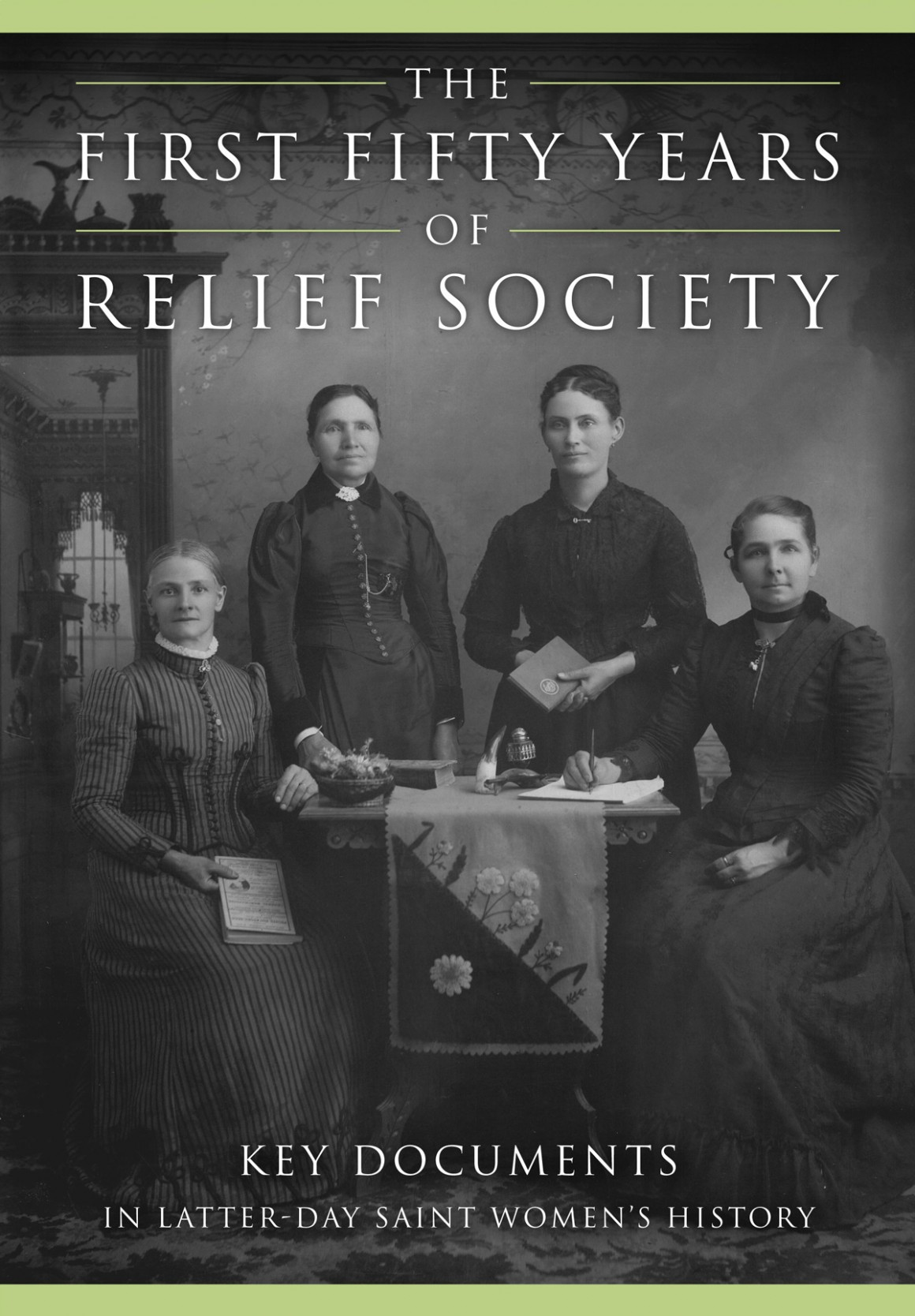 """The book cover of """"The First Fifty Years of Relief Society: Key Documents in Latter-day Saint Women's History."""" (Courtesy Photo, MORMON NEWSROOM)"""