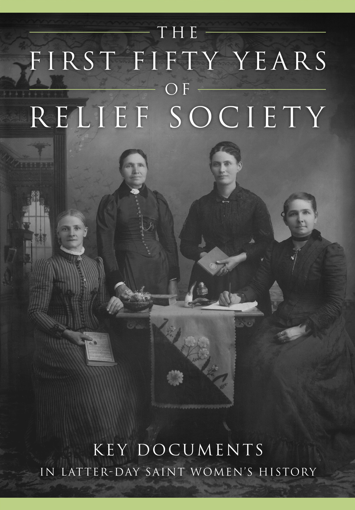 Relief Society historical documents published in hardback