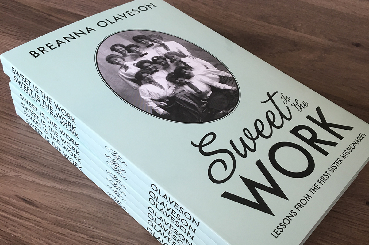 "Alumna publishes second book, ""Sweet is the Work,"" about sister missionaries"
