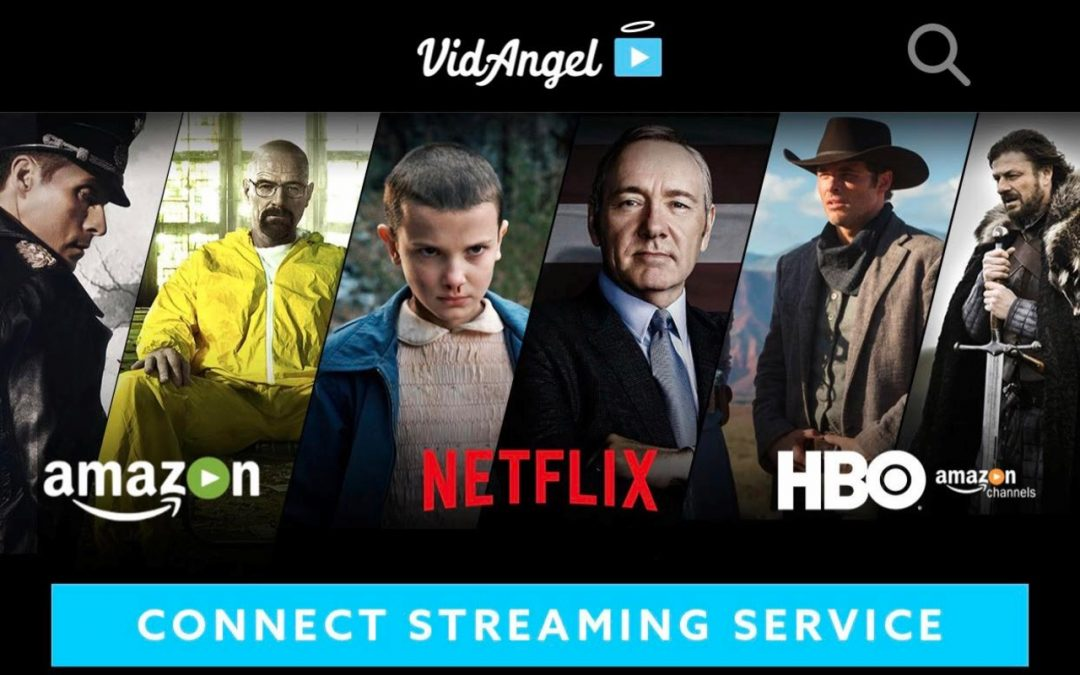 VidAngel now connects to Netflix and Amazon