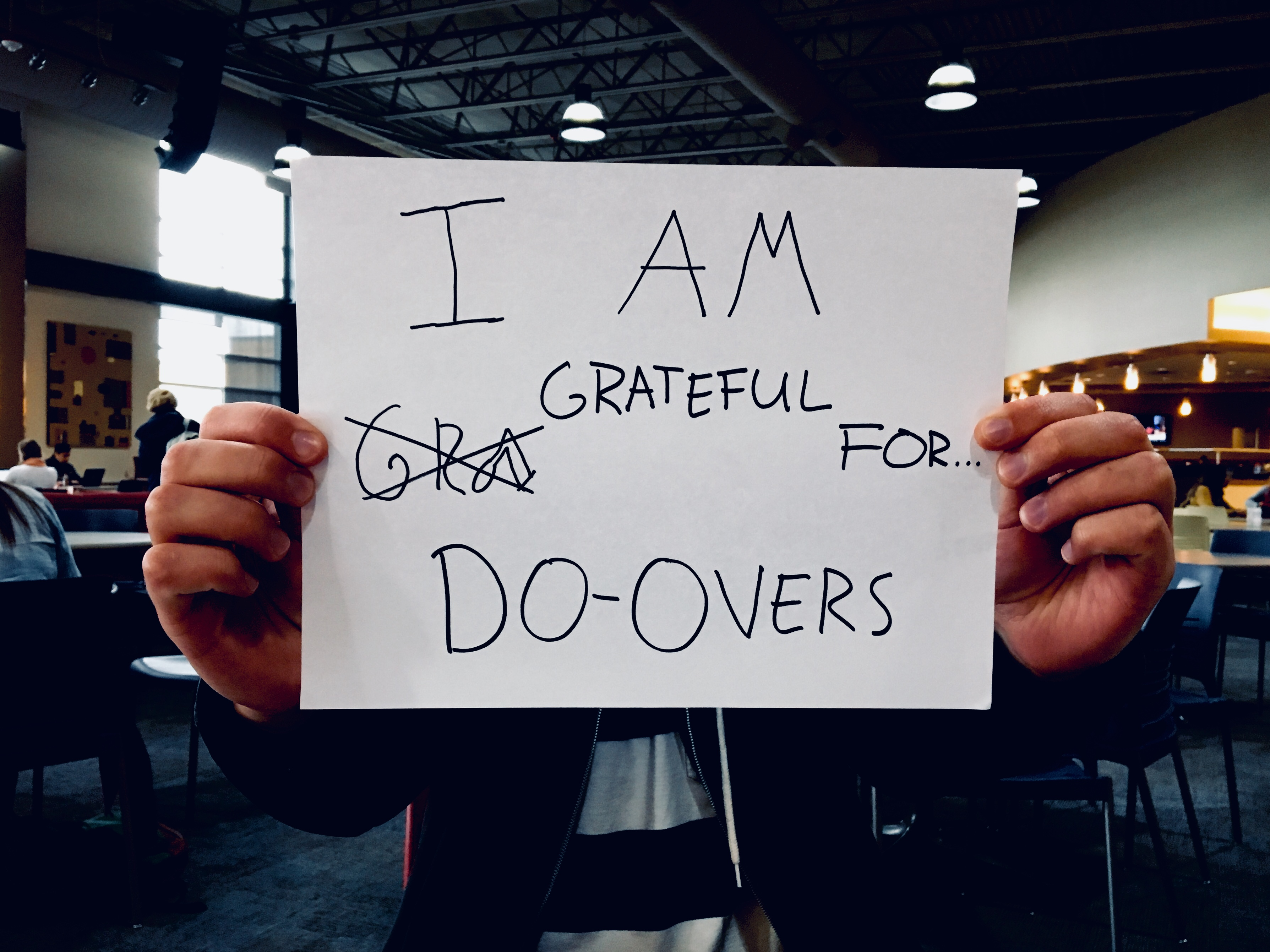 grateful for... do-overs