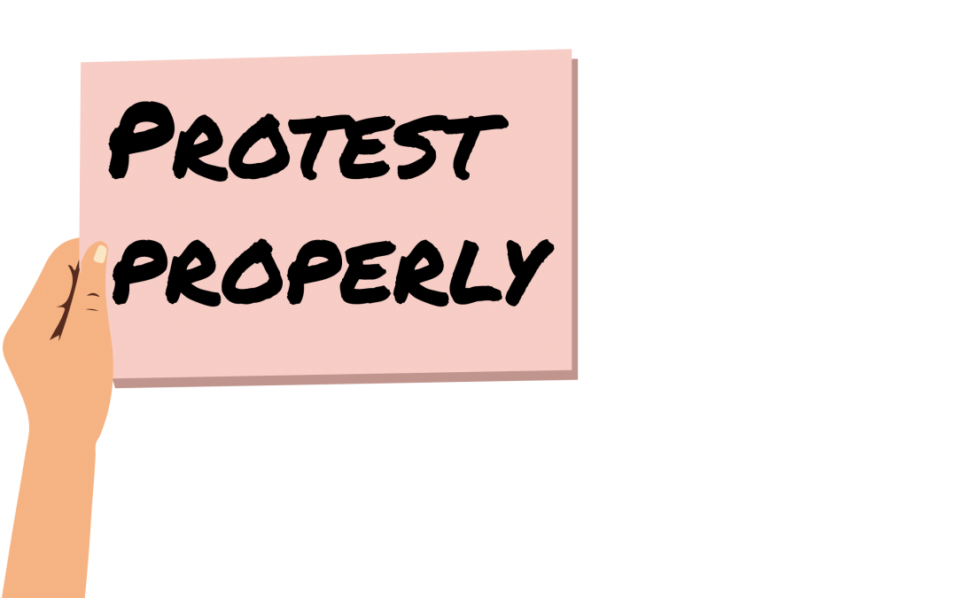 Protest properly