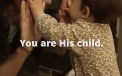 """""""You are His Child"""""""